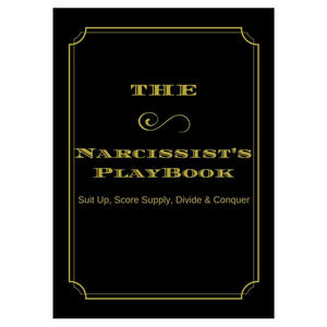The Narcissists' Playbook